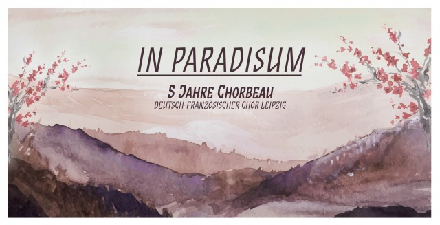 chorbeau_in_paradisum_2016_einladung_dinalang_front_allein